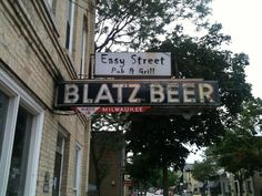 "Here it is! You've found ""Easy Street""! With a cool old Blatz Beer sign--Cedarburg WI"