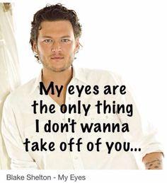 Blake Shelton - My Eyes