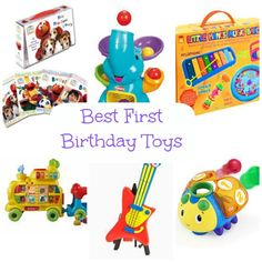 Best First Birthday Toys. Great gift ideas!