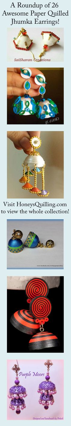 Click to see this awesome collection of 26 paper quilled jhumka earrings, some with tutorials! This is a roundup I made of some of the best and innovative jhumka earrings I could find. All earrings are linked to their original artists' pages. - Honey's Quilling