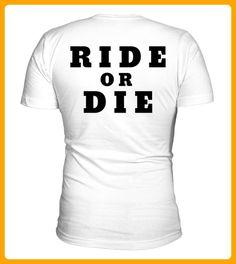 RIDE OR DIE Nur fr kurze Zeit - Auto shirts (*Partner-Link)