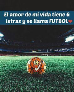 El Amor De Vida Tiene Seis Letras Y Se Llama Fútbol Mi Images, Soccer Motivation, Neymar Jr, Lionel Messi, Soccer Players, Fc Barcelona, My Passion, Lol, Sports