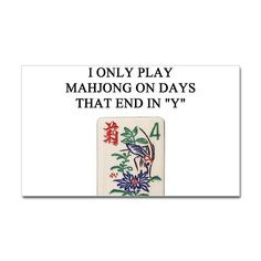 Our Mahjongg day is Monday! All day