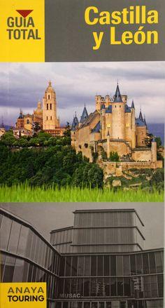 Castilla y León / Texto Alfredo J. Ramos. + info: http://www.anayatouring.com/Guias/castilla-y-leon-2/