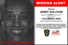 JENNY SULLIVAN, Age Now: 17, Missing: 11/02/2016. Missing From COLUMBUS, OH. ANYONE HAVING INFORMATION SHOULD CONTACT: Columbus Police Department (Ohio) 1-614-645-4545.
