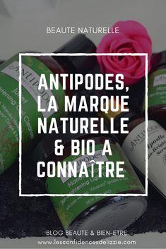 [AVIS & TEST] Antipodes, une marque cosmétique naturelle folle ! - Les confidences de Lizzie, blog beauté et bien-être