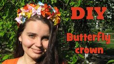 DIY butterfly  crown of satin ribbons
