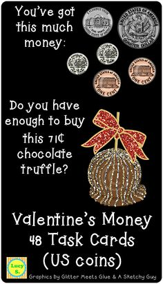 $ Valentine's Money Task Cards - Buying a Gift - US coins - 48 cards ----- for the Canadian coins version, check out this link ------ http://www.teacherspayteachers.com/Product/Valentines-Money-Buying-a-Gift-Canadian-coins-60-Task-Cards-1084367
