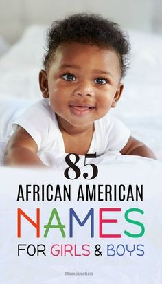 49 Powerful Baby Names for African American Boys | African ...