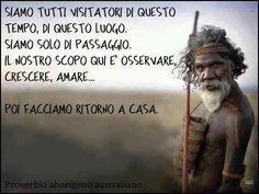 #proverbio #aborigeni #vita #morte #eternità #amore #crescita