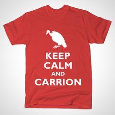 Keep Calm and Carrion by photokapi