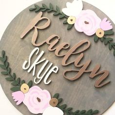 Round Wood Name Sign, Name Sign, Floral Arch, Nursery Name Sign, Nursery .