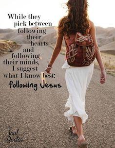 ...following Jesus.