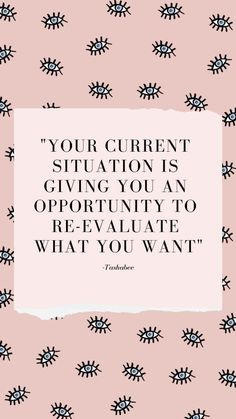 Your current situation is giving you an opportunity to re-evaluate what you want dailyinspiration inspiration motivationalquotes motivationmonday lifequotes mindsetquotes 222787512804343804 Self Love Quotes, Great Quotes, Words Quotes, Wise Words, Quotes To Live By, Me Quotes, Motivational Quotes, Inspirational Quotes, Daily Quotes