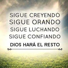 Dios hará el resto