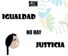 Trabajemos por la igualdad y equidad para alcanzar la justicia