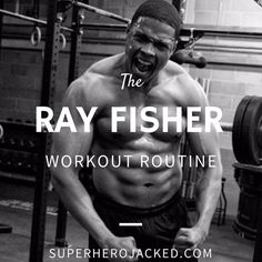 Ray Fisher Workout Routine and Diet Plan: Train like Cyborg Ray Fisher, Fitness Tips For Men, Mens Fitness, Gym Workout For Beginners, Celebrity Workout, Celebrity Diets, Bulk Up, Gym Memes, Reduce Belly Fat