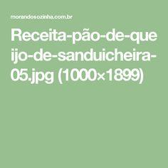 Receita-pão-de-queijo-de-sanduicheira-05.jpg (1000×1899)