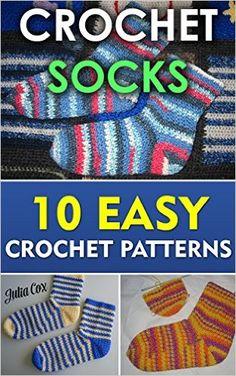 Crochet Socks: 10 Easy Crochet Patterns - Kindle edition by Julia Cox. Crafts, Hobbies & Home Kindle eBooks @ Amazon.com.