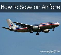 Saving on Airfare is one of the hardest things to save on when you travel.  These tips will help you save a lot of money as you plan your vacations this year!
