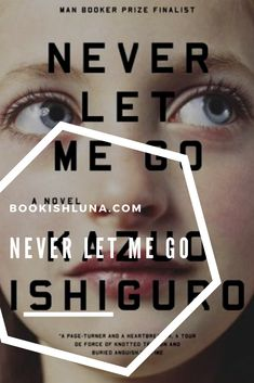 My review of Never Let Me Go by Zazuo Ishiguro.
