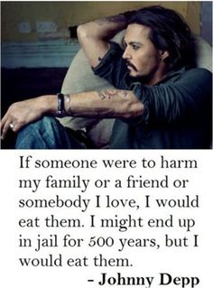 I've always found this quote funny, but it reveals a darker truth on how far people can go to protect the ones they love.