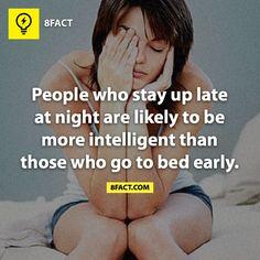 So im a genius because I don't sleep!??