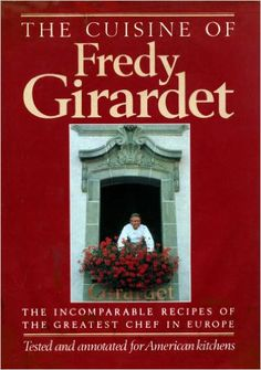Fredy Girardet has been called the greatest chef in Europe and one of the greatest chefs in the century. This amazing cookbook was translated into English by Chef Judith Hill and her husband… American Kitchen, Perfect Marriage, Few Ingredients, Meals For One, The Best, Cooking, Recipes, Recherche Google