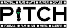 Pitch - L'art du Jeu. Festival, Football, Soccer, Musique, Arts, Films, Culture