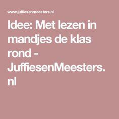 Idee: Met lezen in mandjes de klas rond - JuffiesenMeesters.nl