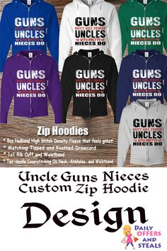 This soft full zip hoodie will keep you warm and comfortable. Premium cotton blend for a great fit and durability.  https://www.dailyoffersandsteals.com/collections/zip-hoodies/products/uncle-guns-nieces-custom-zip-hoodie-design