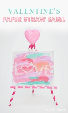 Valentine's Day Paper Straw Easel Craft for Kids - simple as that