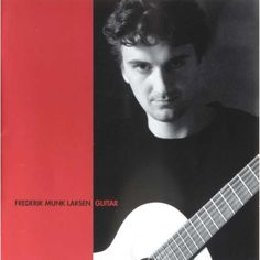 Larsen, Frederik Munk: Steen-Andersen, Turina, Norgard & Britten-Frederik Munk Larsen-Classico
