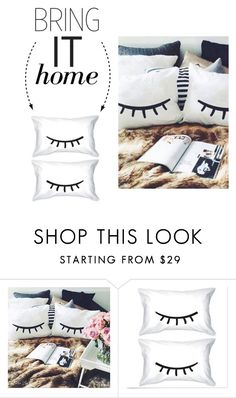 """""""Bring It Home: Eyelash Pillow Case Set"""" by polyvore-editorial ❤ liked on Polyvore featuring interior, interiors, interior design, home, home decor, interior decorating and bringithome"""