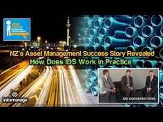 How Does IDS Work in Practice - NZ's Asset Management Success Story Reve...
