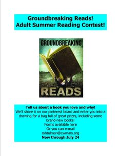 Tell us about a book you love and why! We'll share it on our pinterest board and enter you into a drawing for a bag full of great prizes, including some brand-new books! Forms available at the library or you can e-mail rshtulman@cwmars.org Now through July 24