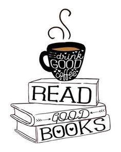 Survival Stategy | Drink good coffee. Read good books.