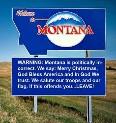 Politically incorrect, I think I will move to Montana! Big Sky Country, Country Girls, Country Life, Country Living, Big Sky Montana, Montana Living, Visit Montana, Montana Homes, In God We Trust
