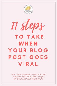 Use this exact plan of action when your blog post or video goes viral to ensure you make money from the traffic and create repeat visitors. FREE downloadable eBook included! #blogging #bloggingtips #viralposts