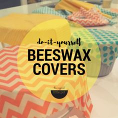 DIY Reusable Beeswax Covers | The Inspired Little Pot