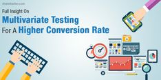 Full Insight On Multivariate Testing For A Higher Conversion Rate (Updated October Digital Marketing Trends, Online Marketing, Data Science, Shoppable Instagram, Ab Testing, Social Proof, Apps, Amazing Race, Software Development