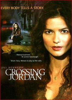 Crossing Jordan - I really miss this show; still waiting for the second season to be released on DVD!