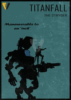 Titanfall Stryder Poster by FALLENV3GAS on DeviantArt
