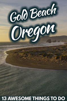 13 Awesome Things to Do in Gold Beach, Oregon – Trip Memos Oregon Vacation, Oregon Road Trip, Oregon Travel, Vacation Trips, Blue Pool Oregon, Gold Beach Oregon, Pacific City Oregon, Oregon Coast, Oregon Ducks