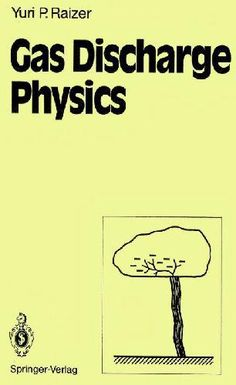 Gas Discharge Physics