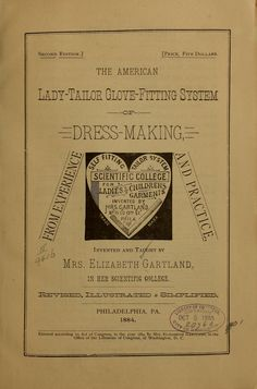 The American lady-tailor glove-fitting system of dress making ...