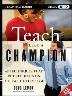 Teach Like a Champion by Doug Lemov | Community Post: 15 Books That Will Make You A Better Teacher