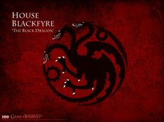 House BlackFyre http://i.imgur.com/Kwzn9j4.jpg