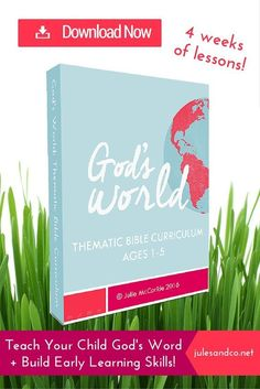 Teach your child God's Word PLUS build early learning skills! The God's World Curriculum is designed to help kids ages 1-5 connect with God's amazing creation. One month of lessons, packed with 12 hands-on and stress-free activities. Download your copy today!
