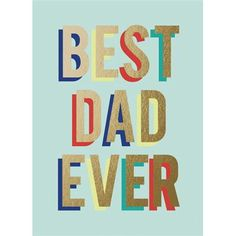 Best Dad Ever Father's Day Card by Graphique de France.